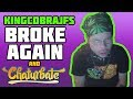 KingCobraJFS Broke Again and Chaturbate