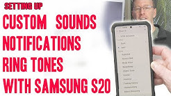 Setting up Custom Sounds, Ringtones, and Notifications with Samsung S20