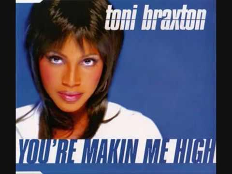 TONY BRAXTON & FOXY BROWN - your makin me high (remix)