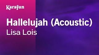 Karaoke Hallelujah (Acoustic) - Lisa Lois *