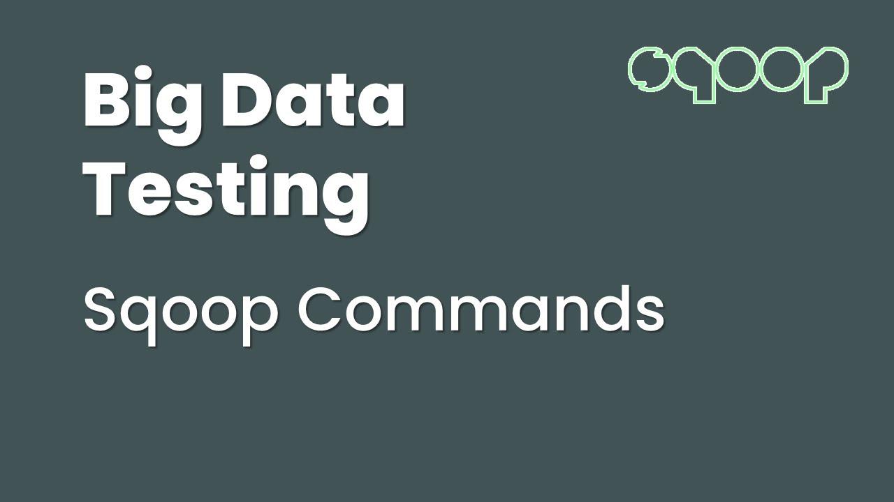 Apache Sqoop Commands ~ SDET
