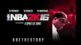 Dj Premier - Hold The City Down (Full Version) | NBA 2K16