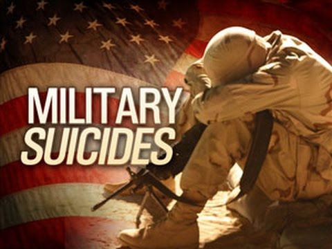 American Military Suicide Epidemic - 22 US Soldiers Commit Suicide Daily