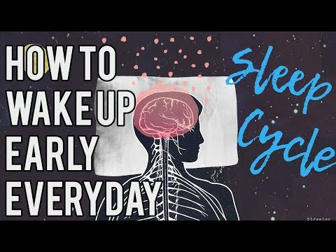 How To Wake Up Early Everyday And Not Feel Tired - The Sleep Cycle Method
