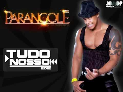 Parangolé - Tudo Nosso 2012