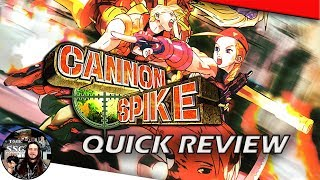 Cannon Spike - Quick Review | The SSG