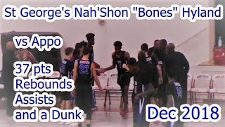 "#5 St George's Nah'Shon ""Bones"" Hyland vs Appo 37 pts Plus"