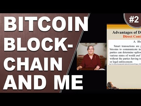 Bitcoin Blockchain and Me Part 2 A digital currency marching towards a cashless society