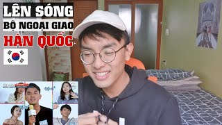 REACTION | A Síng được lên sóng Bộ Ngoại Giao Hàn Quốc đại diện cho Việt Nam