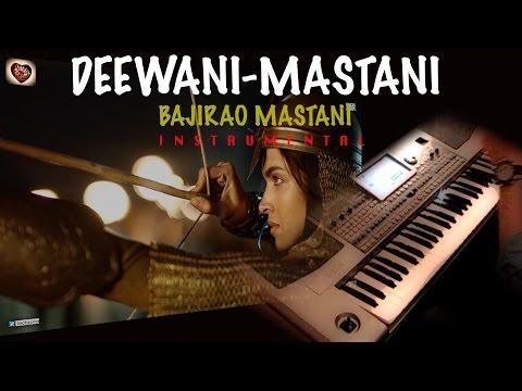 deewani mastani-Part-1-(Bajirao Mastani) -instrumental on keyboard