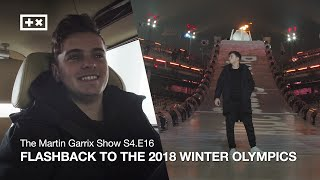 FLASHBACK TO THE 2018 WINTER OLYMPICS | The Martin Garrix Show S4.E16