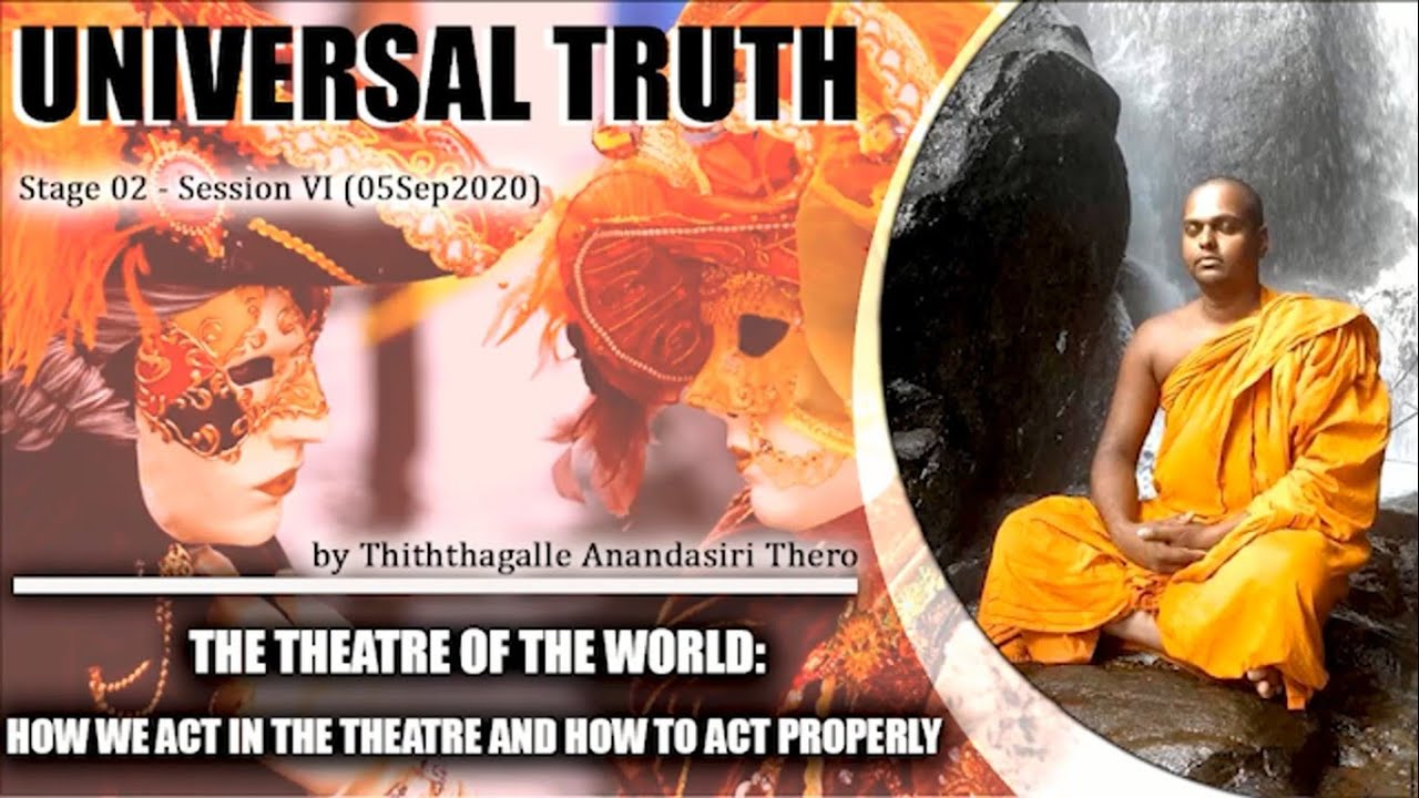 06 | The theatre of the world: how we act in the theatre and how to act properly