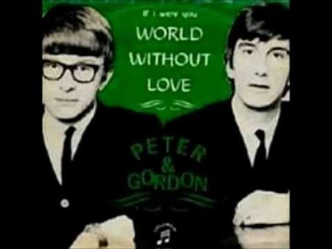 "Peter & Gordon   ""A World Without Love"""