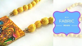 How to make fabric beads...