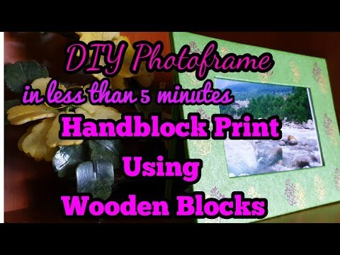 DIY Photoframe || Handblock print using wooden block || How to use wooden blocks || Simple & Easy ||
