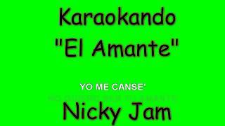 Karaoke Internazionale - El Amante - Nicky Jam ( Lyrics )