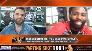 "ROC 59's Raufeon Stots talks title fight June 2nd, CM Punk & being on ""Lookin For A Fight"""