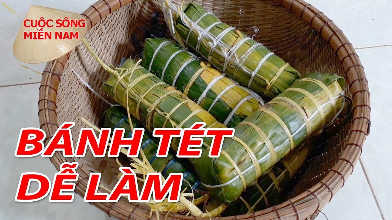 Cách làm BÁNH TÉT không nhân | Nam Việt