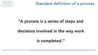 Kaizen Consult - Defining what a process is