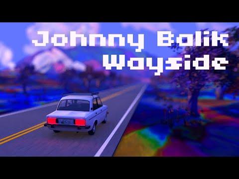 Johnny Balik - Wayside (Official Lyric Video)