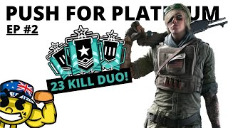 The 23 KILL Duo! (Push For Platinum) - Rainbow Six Siege Gameplay