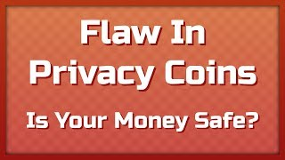 Breaking News: Issue with Privacy Coins? PIVX, ZCoin, SmartCash, Zoin, Hexxcoin