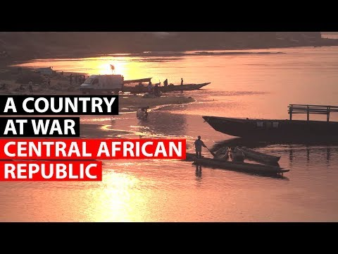 CENTRAL AFRICAN REPUBLIC   A country at war