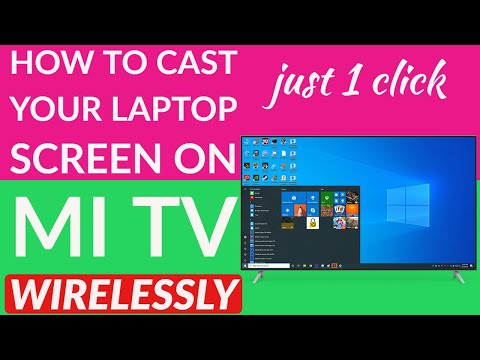 How To Cast Your Laptop Display On Mi Tv Wirelessly | TechnoZee