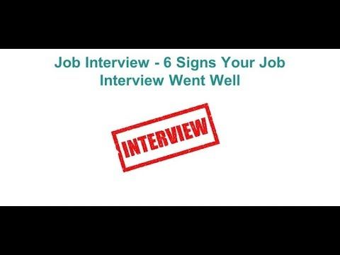 Job Interview 6 Signs Your Job Interview Went Well Youtube