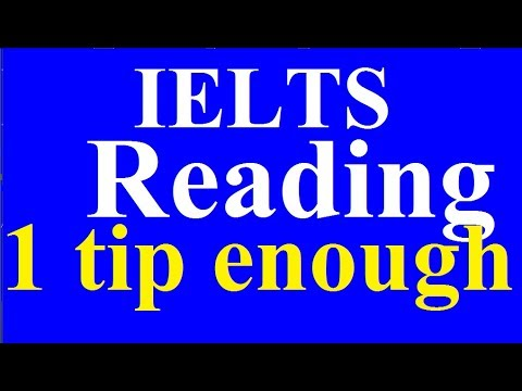 IELTS Reading: One tip is enough.