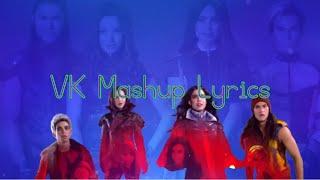 VK mashup Lyrics ~ Dove Cameron, Sofia Carson, Cameron Boyce, and Booboo Stewart