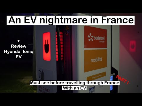 Must see before travelling through France in an EV Part I