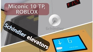ascensore & locale macchina Schindler TOUR - Miconic 10 test posto, NW (Roblox)