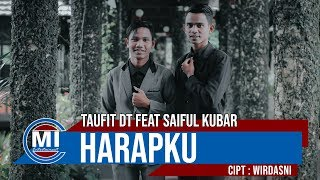 Download Mp3 Taufit DT Feat Saiful Kubar - Harapku