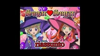 Sugar Sugar - Riassunto in 6 minuti