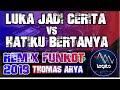 Remix Dj Luka Jadi Cerita Vs Hatiku Bertanya Thomas Arya Funkot Dj Alan Legito  Mp3 - Mp4 Download
