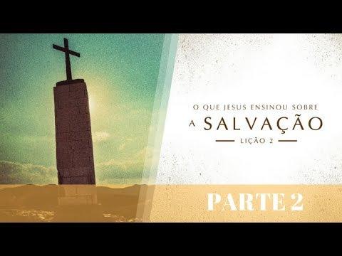 BÍBLIA FÁCIL | ENSINOS DE JESUS | TEMA 2 (PARTE 2) #SALVAÇÃO | 19ª TEMPORADA