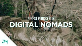 4 Best Places in The World For Digital Nomads