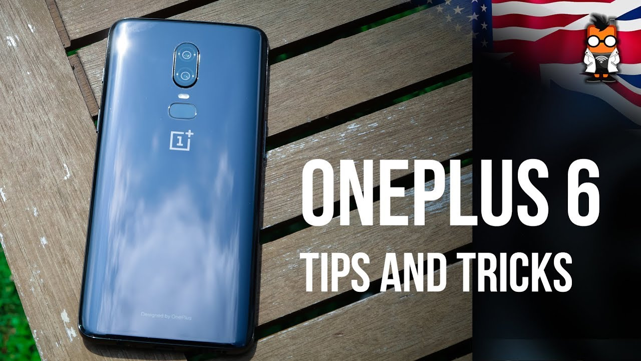 OnePlus 6 - Best Tips and Tricks [Oxygen OS 5 1]