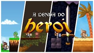 A LENDA DO HERÓI - Fases 1 a 4