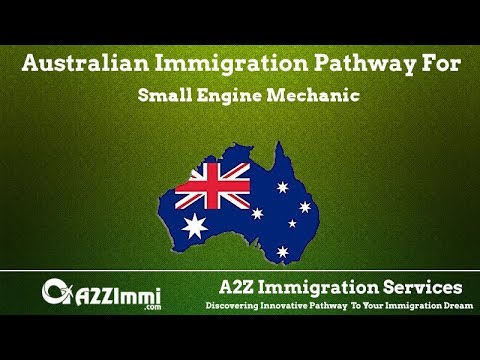 Australia Immigration Pathway for Small Engine Mechanic (ANZSCO Code: 321214)