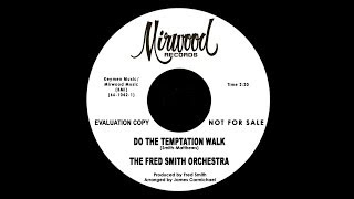 The Fred Smith Orchestra - Do Temptation Walk (Instrumental)