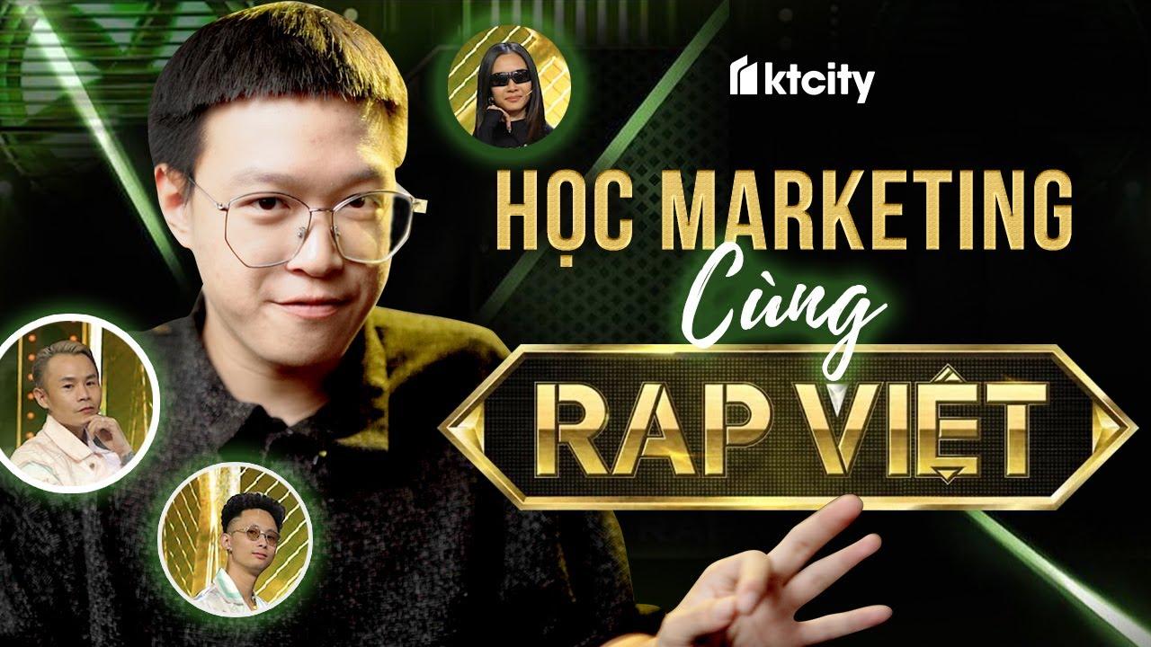 Rap Việt & Những thủ thuật Marketing đắt giá mà bạn nên biết – Maya | KTcity