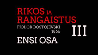 Rikos Ja Rangaistus -Dostojevski Ensi Osa Kappale 3