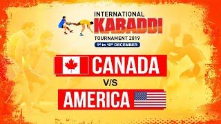 CANADA VS AMERICA | INTERNATIONAL KABADDI TOURNAMENT 2019 | DEC-3 |POOL-B MATCH 3 | PTC PUNJABI GOLD