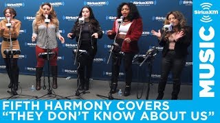 "Fifth Harmony ""They Don't Know About Us"" One Direction Cover Live @ SiriusXM // Hits 1"