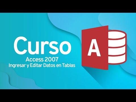Access 2007: Ingresar y Editar Datos en Tablas