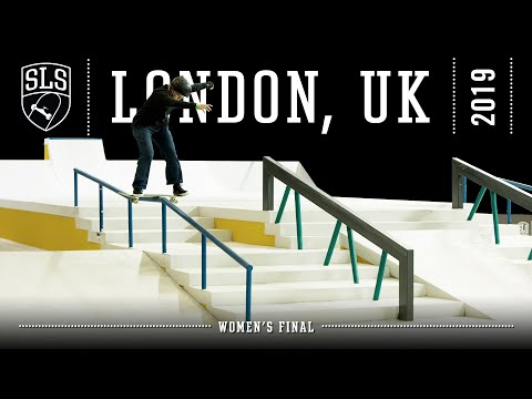 2019 SLS World Tour Stop 1 London Women's Final