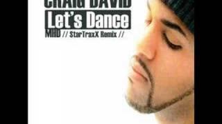 CRAIG DAVID : Let