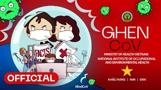 Ghen Co Vy - Official English Version | Corona virus Song | Together we #EndCoV
